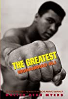 The Greatest: Muhammad Ali by Walter Dean&hellip;