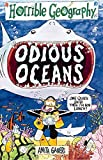 Ganeri, Anita: Odious Oceans (Horrible Geography)