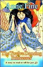 Twelve Dancing Princesses (Everystory) by…
