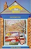 Ann M. Martin: Snowbound (Babysitters Club Specials)