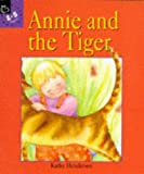 Henderson, Kathy: Annie and the Tiger (Picture Hippo)