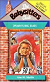 "Ann M. Martin: Baby-Sitters Club #50: DAWN""S BIG DATE"