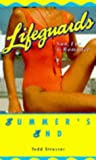 Todd Strasser: Summer's End (Point Romance Lifeguards S.)