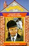 Ann M. Martin: Mallory and the Dream Horse (Babysitters Club)
