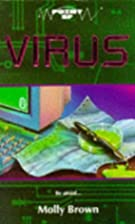 Virus by Molly Brown
