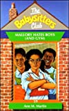 Martin, Ann M.: Baby-Sitters Club #59: MALLORY HATES BOYS (AND GYM)