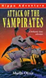 Oliver, Martin: Attack of the Vampirates