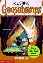 Bad Hare Day(Goosebumps #41) by R. L. Stine