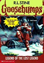 Legend of the Lost Legend (Goosebumps #47)…