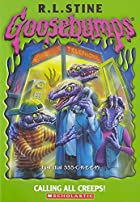 Calling All Creeps! by R. L. Stine