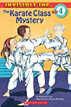 The Karate Class Mystery by Elizabeth Levy