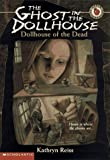 Reiss, Kathryn: Dollhouse of the Dead (The Ghost in the Dollhouse, No. 1)