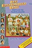 Martin, Ann M.: Kristy and the Walking Disaster (Baby-Sitters Club)