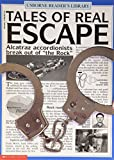 Dowswell, Paul: Tales of Real Escape