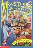 Regan, Dian Curtis: Monster of the Month Club