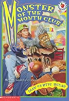 Monster of the Month Club by Dian Curtis…