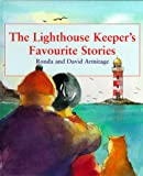 Armitage, David: The Lighthouse Keeper's Favourite Stories
