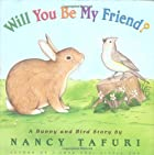 Will You Be My Friend? A Bunny and Bird…