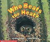 Moreton, Daniel: Who Beats The Heat? (Science Emergent Reader) (Science Emergent Readers)
