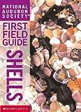 Cassie, Brian: Shells (National Audubon Society First Field Guides)