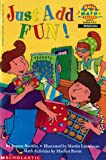 Rocklin, Joanne: Just Add Fun! (Hello Reader! Math Level 4)