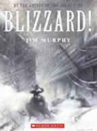 Blizzard!: The Storm That Changed America by…