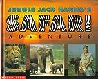 Safari Adventure by Jack Hanna