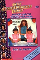 Mallory and the Trouble With Twins by Ann M.…