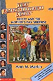 Martin, Ann M.: Kristy and the Mother's Day Surprise (Baby-Sitters Club #24)