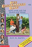 Martin, Ann M.: Mary Anne and the Search for Tigger