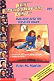 Martin, Ann M.: Mallory and the Mystery Diary