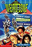 Abbott, Tony: Zombie Surf Commandos from Mars! (The Weird Zone #1)