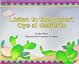 Pat Mora: Listen to the Desert/Oye Al Desierto