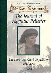 The Journal of Augustus Pelletier: The Lewis…