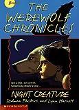 Philbrick, Rodman: Night Creature (Werewolf Chronicles)