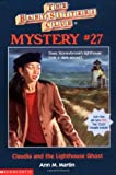 Martin, Ann M.: The Baby-Sitters Club Mystery #27: Claudia And The Lighthouse Ghost