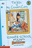 Martin, Ann M.: Summer School (Kids in Ms. Colman's Class)