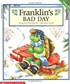 Franklin's Bad Day by Paulette…