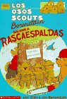 Berenstain, Stan: Los Osos Scouts Berenstain Salvan a Rascaespaldas / The Berenstain Bear Scouts Save That Backscratcher