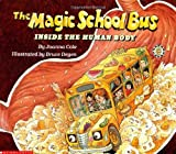 Cole, Joanna: The Magic School Bus in the Human Body: Inside the Human Body