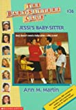 Martin, Ann M.: Jessi's Baby-sitter (Baby-Sitters Club: Collector's Edition)