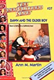 Martin, Ann M.: Dawn and the Older Boy