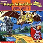 The Magic School Bus Going Batty by Joanna…