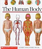 Perols, Sylvaine: The Human Body: A First Discovery Book