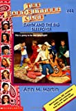 Martin, Ann M.: Dawn And The Big Sleepover (Baby-Sitters Club: Collector's Edition)
