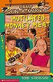 Strasser, Todd: Mutilated Monkey Meat (Camp Run-A-Muck Book 2)