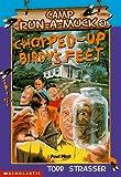 Strasser, Todd: Chopped Up Birdy's Feet (Camp Run-a-Muck)