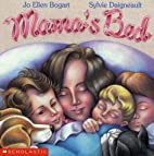 Mama's Bed by Jo Ellen Bogart