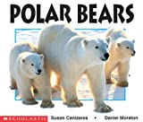 Susan Canizares: Polar Bears (Science Emergent Readers)