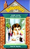 Martin, Ann M: The Babysitters Club #4 MARY ANNE SAVES THE DAY